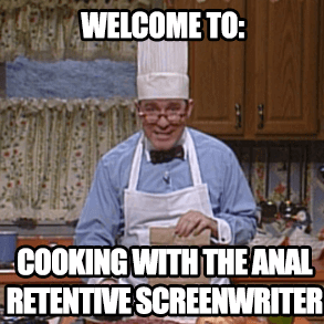 the Anal Retentive Chef talks script formatting