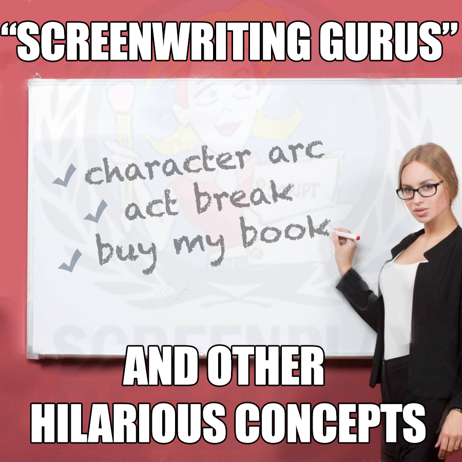 "Girl with glasses at whiteboard. Caption reads ""Screenwriting gurus and other hilarious concepts."""